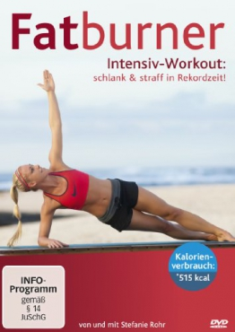 Fatburner Intensiv Workout: schlank & straff in Rekordzeit! -