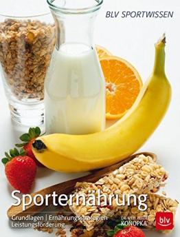 Sporternährung: Grundlagen | Ernährungsstrategien | Leistungsförderung -